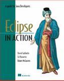 Eclipse in Action, David Gallardo and Ed Burnette, 1930110960