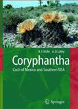 Coryphantha : Cacti of Mexico and Southern USA, Dicht, Reto and Lüthy, Adrian D., 364206096X