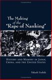 The Making of the Rape of Nanking 9780195180961