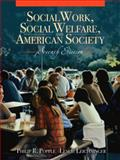 Social Work, Social Welfare, and American Society, Popple, Philip R. and Leighninger, Leslie, 0205520960