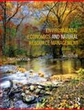 Environmental Economics and Natural Resource Management, Anderson, David A., 0415640962