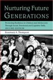 Nurturing Future Generations, Rosemary A. Thompson, 0415950961