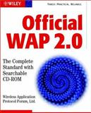 Official WAP 2.0 : The Complete Standard with Searchable CD-ROM, Wireless Application Protocol Forum Staff, 0471220965