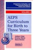 AEPS Curriculum for Birth to Three Years, , 1557660964