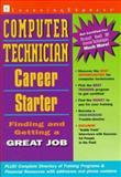 Computer Technician Career Starter, LearningExpress Staff, 157685096X