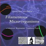 Identification and Control of Filamentous Micro-Organisms in Industrial Wastewater Treatment Plants, Eikelboom, D., 1843390965