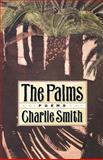 The Palms, Smith, Charlie, 0393310965