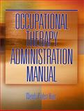 Occupational Therapy Administration Manual, Prabst-Hunt, Wendy, 0769300960