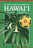 Plants and Flowers of Hawaii, Seymour H. Sohmer, 0824810961