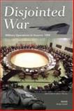 Disjointed War, Bruce R. Nardulli and Walter L. Perry, 0833030965