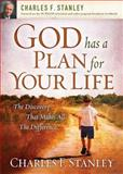 God Has a Plan for Your Life, Charles F. Stanley, 1400200962