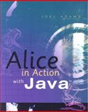 "Alice in Action with Javaâ""¢, Adams, Joel, 1423900960"