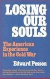 Losing Our Souls, Edward Pessen, 1566630967