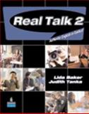 Real Talk 2 : Authentic English in Context, Tanka, Judith and Baker, Lida, 0131940961