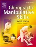 Chiropractic Manipulative Skills 9780443100963