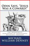 Odin Says, Jesus Was a Coward!, Michael Denney, 1500660965