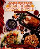Jane Butel's Hotter Than Hell, Jane Butel, 1557880964