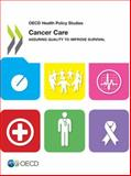 Cancer Care, Organisation for Economic Co-operation and Development, 9264180966