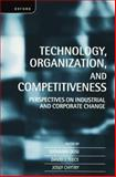 Technology, Organization, and Competitiveness 9780198290964
