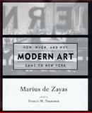 How, When, and Why Modern Art Came to New York 9780262540964