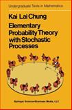 Elementary Probability Theory with Stochastic Processes, Chung, K. L., 0387900969