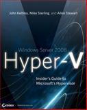 Windows Server 2008 Hyper-V, John Kelbley and Allen Stewart, 0470440961