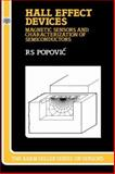 Hall Effect Devices : Magnetic Sensors and Characterization of Semiconductors, Popovic, R. S., 0750300965