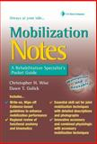 Mobilization Notes : A Rehabilitation Specialist's Pocket Guide, Gulick, Dawn and Wise, Christopher H., 0803620969