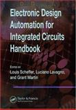 Electronic Design Automation for Integrated Circuits Handbook, Lavagno, Luciano and Martin, Grant, 0849330963