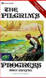 The Pilgrim's Progress, John Bunyan, 0883680963