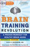The Brain Training Revolution, Paul Bendheim, 1402260962