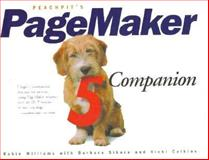 Peachpits Pagemaker Five Companion, Williams, Robin and Sikora, Barbara, 1566090962