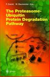 The Proteasome-Ubiquitin Protein Degradation Pathway 9783540430964