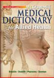 McGraw-Hill Medical Dictionary for Allied Health, Dumith, Kevin and Breskin, Myrna, 0073510963