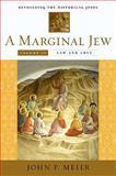A Marginal Jew, John P. Meier, 0300140967