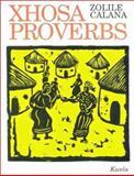 Xhosa Proverbs, Calana, Zolile, 0795700962