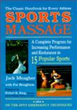 Sportsmassage : A Complete Program for Increasing Performance in Fifteen Popular Exercises, Meagher, Jack and Boughton, Pat, 088268096X