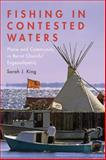 Fishing in Contested Waters : Place and Community in Burnt Church/Esgenoopetitj, King, Sarah, 1442610964