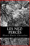Les Nez-Percés, Henri-Émile Chevalier, 1480160962