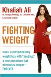 Fighting Weight, Khaliah Ali and George Fielding, 0061170968