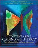 Content Area Reading and Literacy : Succeeding in Today's Diverse Classrooms, Alvermann, Donna E. and Gillis, Victoria R., 0132900963
