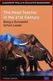Head Teacher in the 21st Century 9780273650966