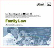 Family Law, 2002 ed. (Law School Legends Audio Series), Schechter, Roger E., 0314160965
