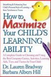 How to Maximize Your Child's Learning Ability 9780757000966