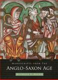 Manuscripts from the Anglo-Saxon Age, Brown, Michelle P., 0802090966