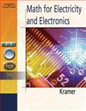 Math for Electricity and Electronics, Kramer, Arthur D., 1401870961