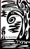Lasting Impressions, James Pack, 1482750961