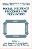 Social Influence Processes and Prevention, , 148992096X