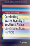 Combating Water Scarcity in Southern Africa, , 9400770960