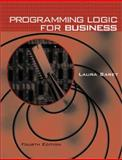 Programming Logic for Business, Saret, Laura, 0073660965